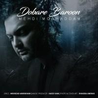 Mehdi Moghaddam - Dobareh Baroon