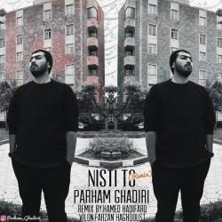 Parham Ghadiri – Nisti To ( Remix )