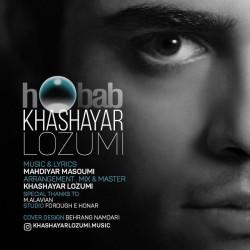 Khashayar Lozumi – Hobab