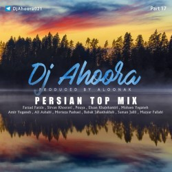 Dj Ahoora - Persian Top Mix ( Part 17 )