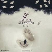 Ali Yasini - Talkh