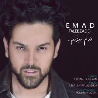 Emad Talebzadeh - Ghadam Mizanam