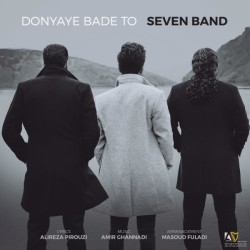 7 Band – Donyaye Bade To