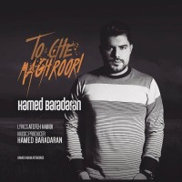 Hamed Baradaran - To Che Maghroori