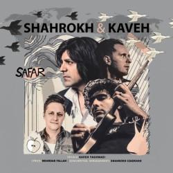 Kaveh Yaghmaei & Shahrokh Izadkhah – Safar