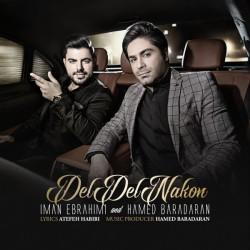 Iman Ebrahimi & Hamed Baradaran – Del Del Nakon