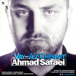 Ahmad Safaei – Vay Az Chehsat