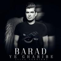 Barad - Ye Gharibe ( Live )