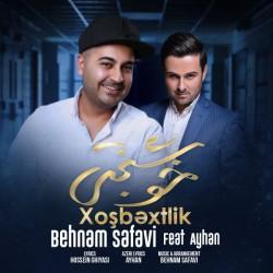 Behnam Safavi Ft Ayhan - Khoshbakhti