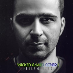 Pedram Azad – Wicked Game ( Cover )