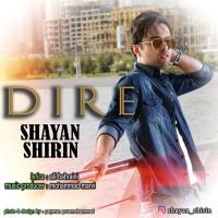 Shayan Shirin - Dire