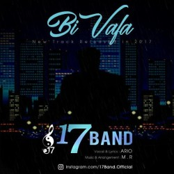 17 Band – Bi Vafa