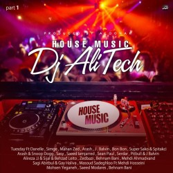 Dj Ali Tech - House Music ( Part 1 )