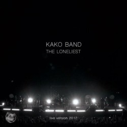 Kako Band – The Loneliest ( Live Version )