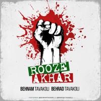 Behnam Tavakoli Ft Behrad Tavakoli - Rooze Akhar