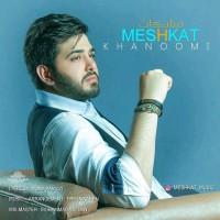 Meshkat - Khanoomi