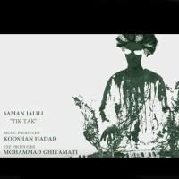 Saman Jalili - Tik Taak