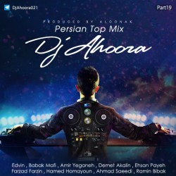 Dj Ahoora - Persian Top Mix ( Part 19 )