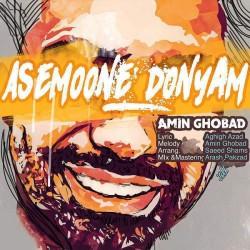 Amin Ghobad – Asemoone Donyam