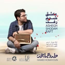 Hamed Homayoun - Ashegh Shodam Raft
