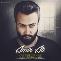 Amir Ali - Raft Be Darak