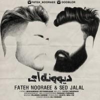 Fateh Nooraee Ft Sed Jalal - Divoonei