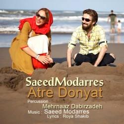 Saeed Modarres - Atre Donyaat