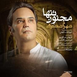 Shahram Shokoohi - Majnoone Tanha