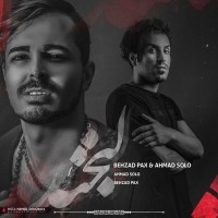 Behzad Pax & Ahmad Solo - Labkhand