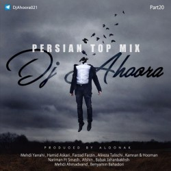 Dj Ahoora – Persian Top Mix ( Part 20 )
