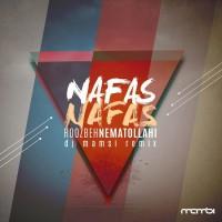 Roozbeh Nematollahi - Nafas Nafas ( DJ Mamsi Remix )
