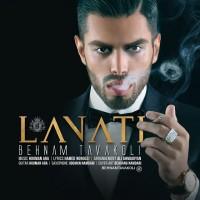 Behnam Tavakoli - Lanati