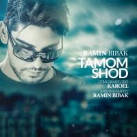 Ramin Bibak - Tamoom Shod