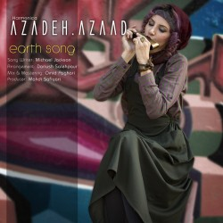 Azadeh Azaad – Earth Song ( Avaye Zamin Michael Jackson )