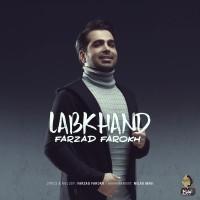 Farzad Farokh - Labkhand