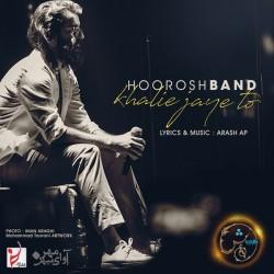 Hoorosh Band - Khalie Jaye To