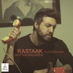 Rastaak – Goftan Nadareh