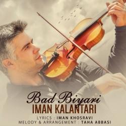 Iman Kalantari – Bad Biyari