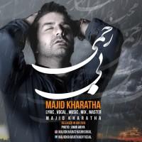 Majid Kharatha - Bi Rahmi
