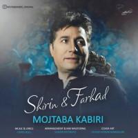 Mojtaba Kabiri - Shirin & Farhad