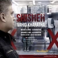 Vahid Kharatha - Shisheh