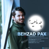 Behzad Pax - Che Mahiye