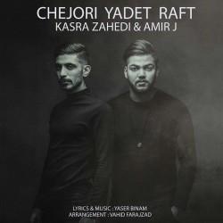 Kasra Zahedi & Amir J – Chejoori Yadet Raft