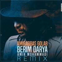 Amir Abbas Golab - Berim Darya (  Amir Mohammadi Remix )