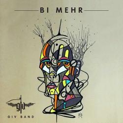 Giv Band – Bi Mehr