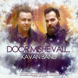 Kavan Band – Door Mishe Vali