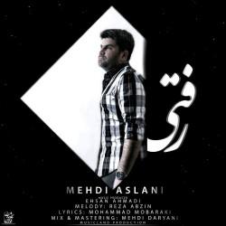Mehdi Aslani – Rafti