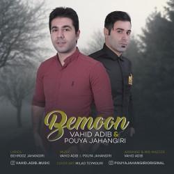 Vahid Adib & Pouya Jahangiri – Bemoon