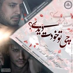 Farzad Shojaei & Mehrab – Chi Too Khodet Didi