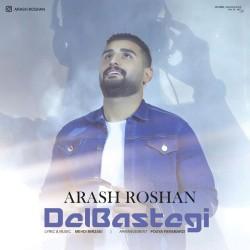 Arash Roshan – Delbastegi